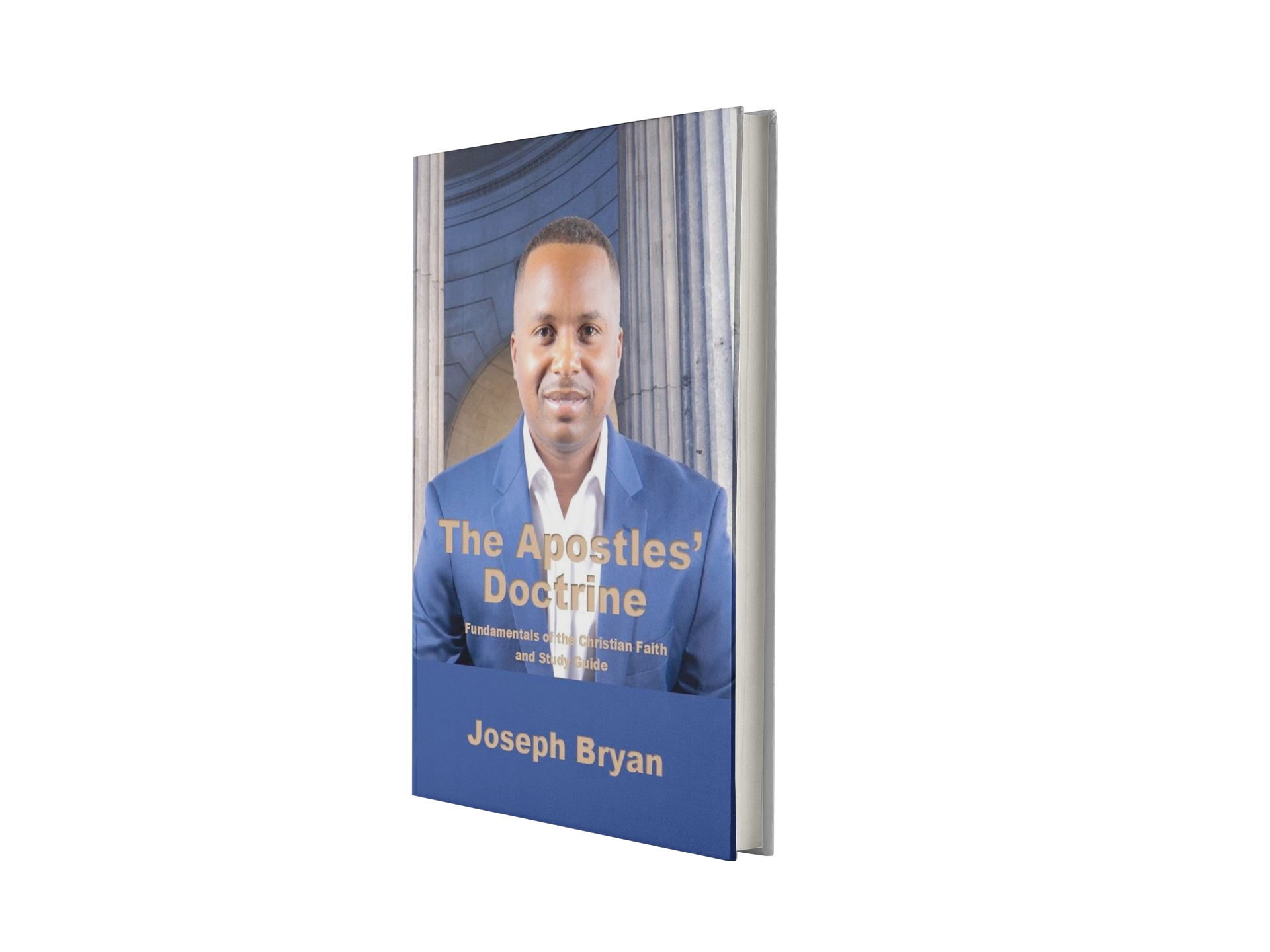 The Apostles' Doctrine by Joseph D. Bryan